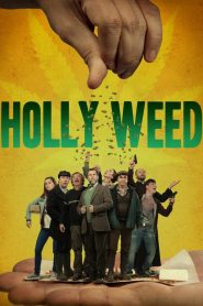 Holly Weed streaming vf